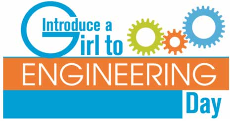 Introduce a Girl to Engineering Day is Back!